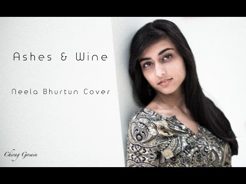 A Fine Frenzy 'Ashes and Wine' - Neela Bhurtun Cover