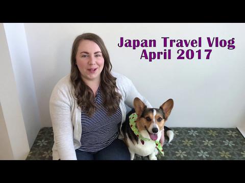 Japan vacation vlog - Tokyo, Kyoto, Osaka - April 2017