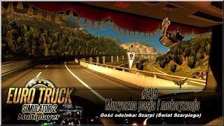 """Euro Truck Simulator 2 - #219 """"Muzyczna pasja i motoryzacja"""""""