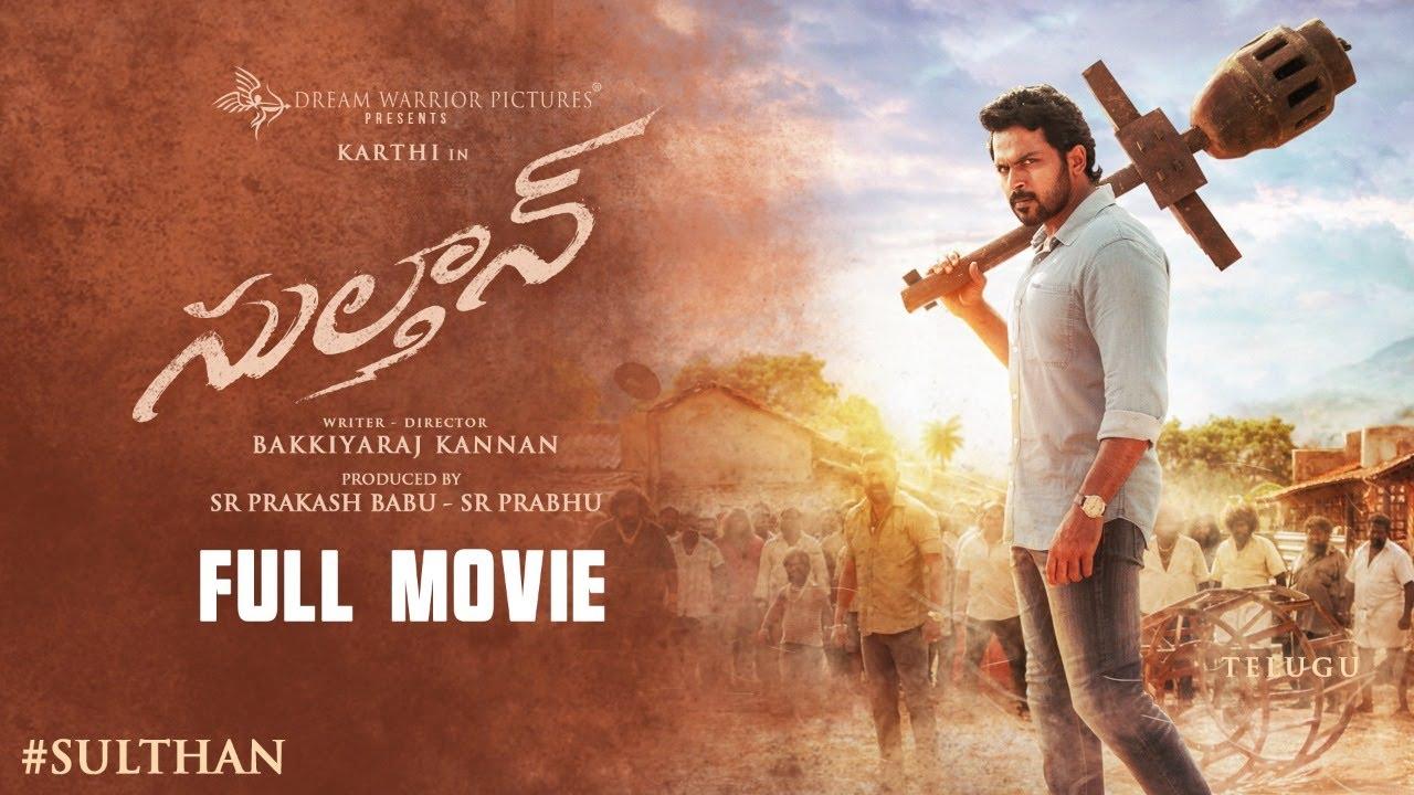 Download Sulthan - Telugu Full Movie (English Subtitles) | Karthi, Rashmika | Bakkiyaraj Kannan