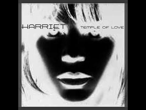 """""""TEMPLE OF LOVE"""" - HARRIET"""