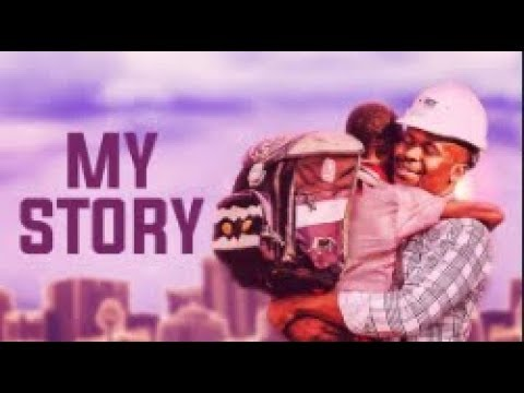 Download MY STORY - [Part 1] Latest 2018 Nigerian Nollywood Drama Movie