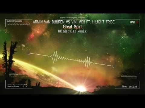 Armin van Buuren vs Vini Vici ft. Hilight Tribe - Great Spirit (Wildstylez Remix) [HQ Edit]