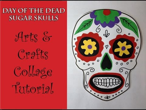 Day of the dead sugar skull collage craft art tutorial for Day of the dead arts and crafts