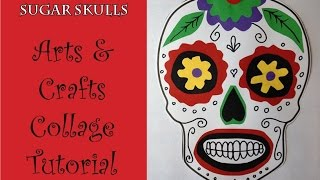 Day of the Dead Sugar skull Collage Craft Art Tutorial