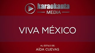 Karaokanta - Aída Cuevas - Viva México