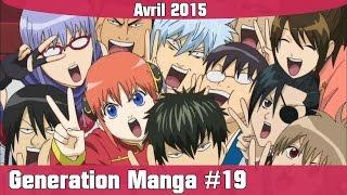 Generation Manga #19 : Avril 2015