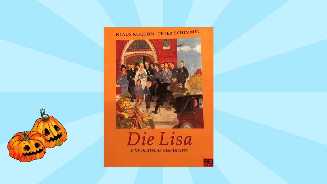 Die Lisa Eine Deutsche Geschichte Von Klaus Kordan Und Peter