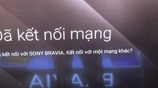 Bạn dùng Tivi Sony gặp lỗi Wifi chập chờn thì có thể sửa như thế này