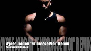 "REMIX!!! AYCEE JORDAN ""EMBRASSE MOI"" (YugoZouk Entertainment)"