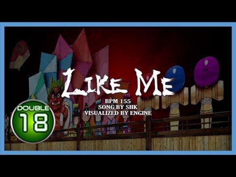 Like Me D18 (1080p60)