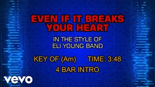 Eli Young Band - Even If It Breaks Your Heart (Karaoke)
