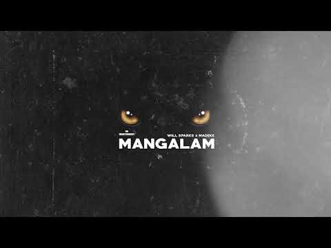 Will Sparks & Maddix - Mangalam