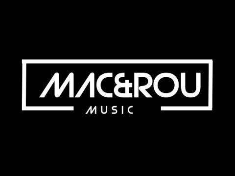 Mac & Rou - Melodic House & Techno 2020
