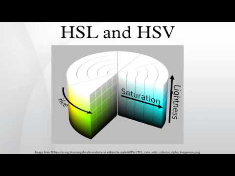 HSL and HSV