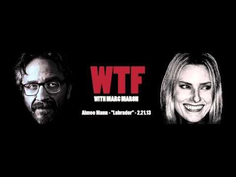 Aimee Mann - Labrador (WTF Marc Maron podcast 2.22.13)
