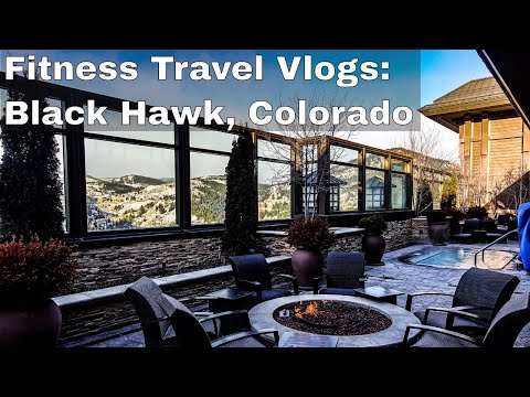 BLACK HAWK, COLORADO | Ameristar Casino Spa Resort | 2018 FITNESS TRAVEL SERIES