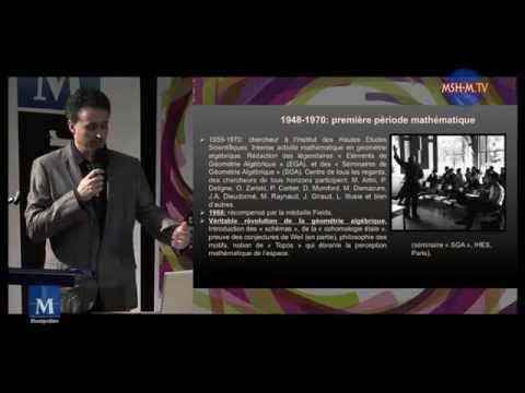 Agora des savoirs - Bertrand Toen Hommage à Alexandre Grothendieck