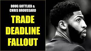 Doug Gottlieb & Chris Broussard: NBA Trade Deadline Fallout