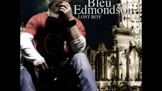 Bleu Edmondson - American Saint