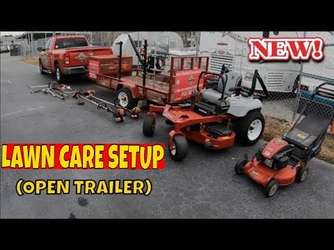 TRAILER SETUP 2019 | LAWN CARE OPEN TRAILER