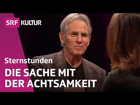 Jon Kabat-Zinn: Achtsamkeit – die neue Glücksformel? | Sternstunde Philosophie | SRF Kultur