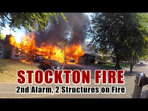 Stockton Fire • 2nd Alarm, 2 Structures on Fire
