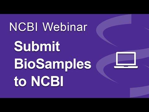 Webinar: Submitting BioSample Data to NCBI