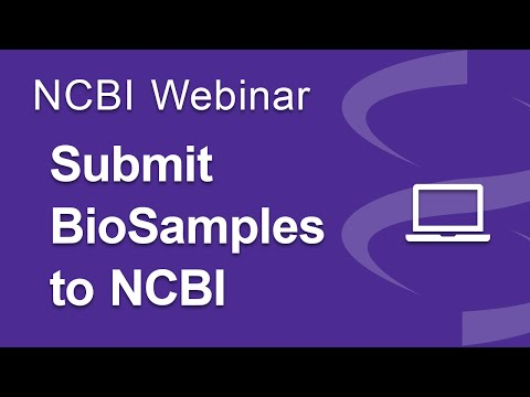 Webinar: Submitting BioSample Data to NCBI