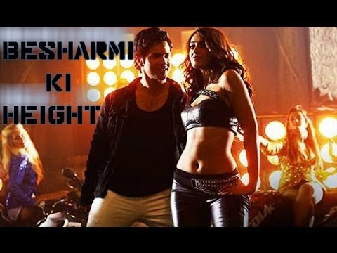 Besharmi Ki Height song lyrics [HD]