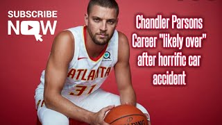 """Chandler Parsons suffers """"Serious injuries"""" in car accident 