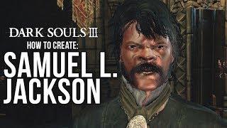 Wie zu Erstellen: Samuel L. Jackson | Dark Souls 3