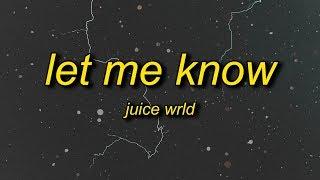 Juice WRLD - Let Me Know (I Wonder Why Freestyle) Lyrics