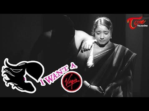 I Want a VIRGIN   Award winning Telugu Short Film 2015   By G.K. Kishore