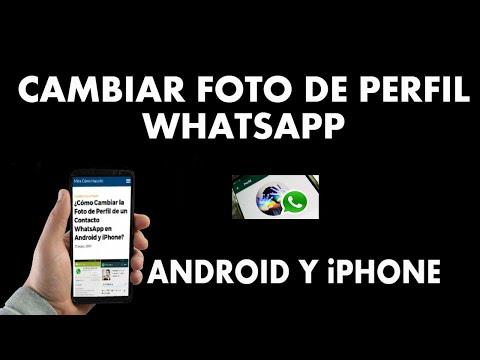 ¿Cómo Cambiar la Foto de Perfil de un Contacto WhatsApp en Android y iPhone?