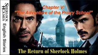 "[MultiSub] The Return of Sherlock Holmes - Chapter V: "" The Adventure of the Priory School """