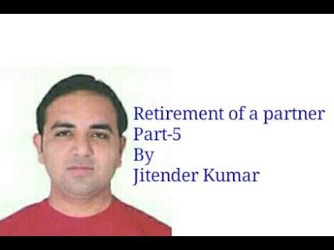 Retirement of a partner-Capital Adjustment-Class XII -Part-5- By Jitender Kumar