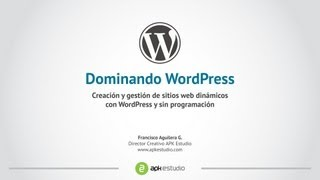 Curso Wordpress 01: ¿Qué es WordPress?