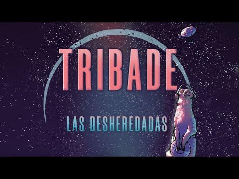 TRIBADE - Las Desheredadas (lyric Video) [Prod. Josh186]