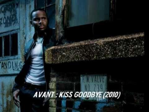 Avant : Kiss Goodbye (1st Single) (2010)
