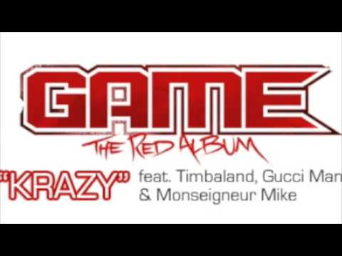 """The Game - ''krazy (remix)"""" feat. Monseigneur Mike - Timbaland - Gucci Mane"""