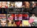 Fall 2012 Fashion Trends +Styling Tips