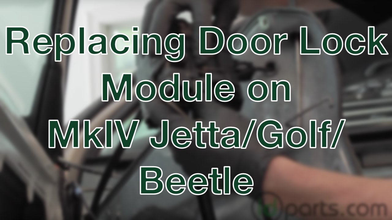 Replacing The Door Lock Module On A Mkiv Jetta Golf New Beetle Youtube
