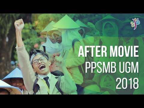 AFTER MOVIE PPSMB UGM 2018