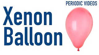 The Curious Case of the Xenon Balloon - Periodic Table of Videos