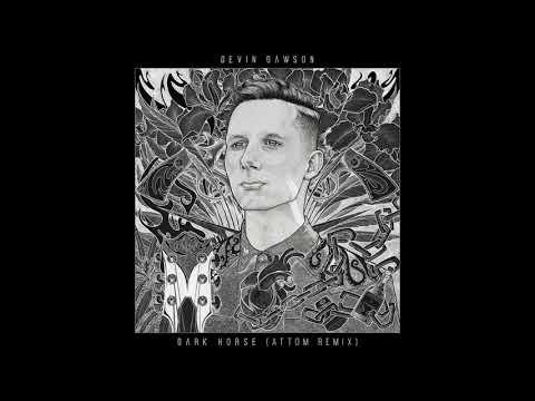 """Devin Dawson - """"Dark Horse"""" (feat. Attom Remix) [Official Audio Video]"""