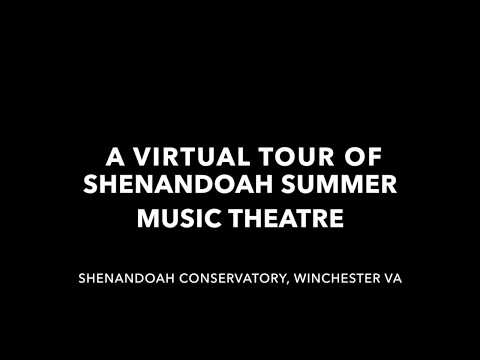 Shenandoah Summer Music Theatre Virtual Tour