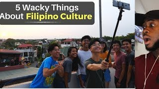 5 Wacky Things About Filipino Culture | Reaction