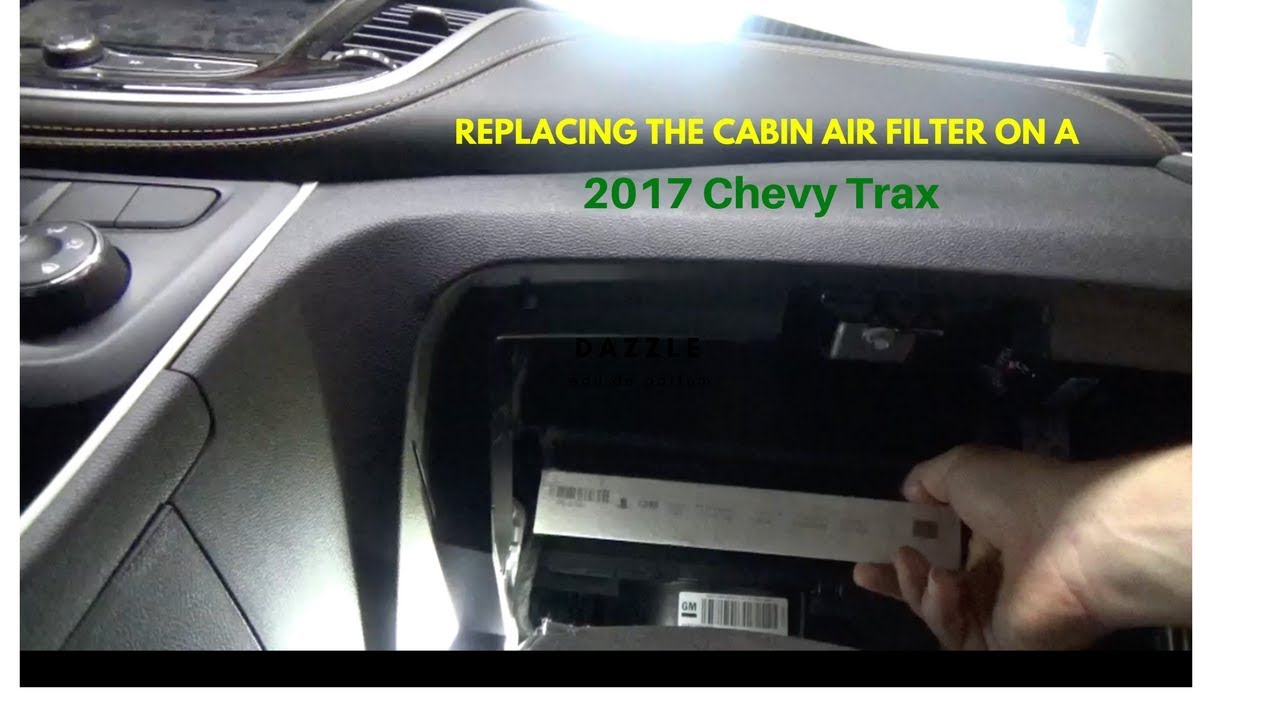 2017 Chevy Trax Cabin Air Filter Change With A Surprise