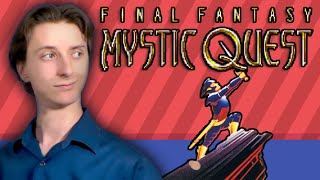 Final Fantasy Mystic Quest - ProJared